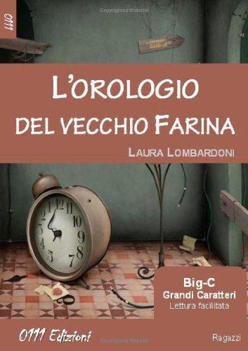 Lorologio del vecchio Farina (LaVerde. Big-C) (Italian Edition)