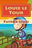 Louie le Tour (Louie's Dreamtime Adventures) (Volume 2)