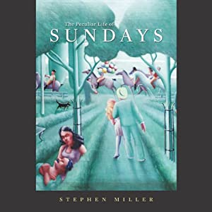 The Peculiar Life of Sundays Audiobook