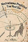 Nostradamus Predicted Your Next Diet