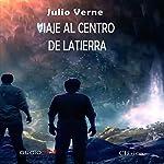 Viaje al centro de la tierra [Journey to the Center of the Earth]   Jules Verne