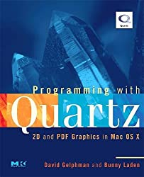Programming with Quartz: 2D and PDF Graphics in Mac OS X (The Morgan Kaufmann Series in Computer Graphics)