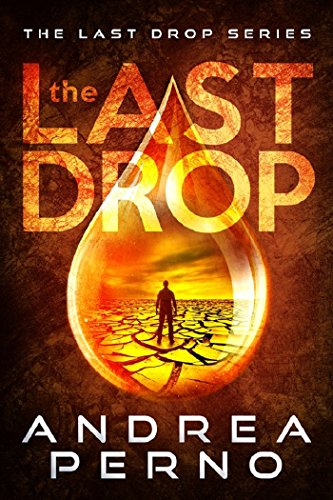 Book: The Last Drop - The Last Drop Series #1 by Andrea Perno