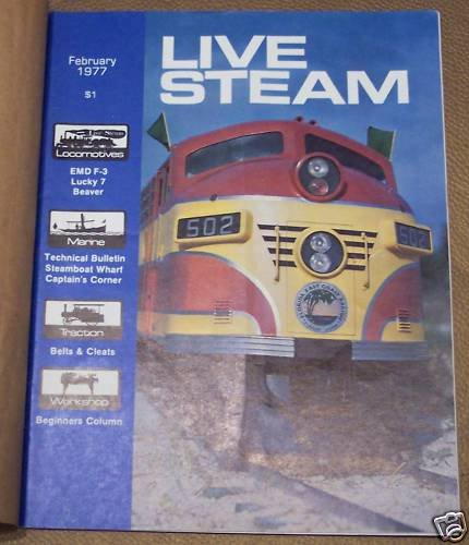 2 Steam Locomotive Number (Live Steam Magazine February 1977 (Volume 11, Number 2))