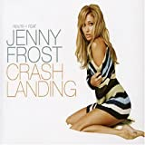 Crash Landing by Route One (Ft Jenny Frost) (2005-10-11)