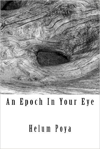 An Epoch In Your Eye