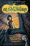 good books for kids age 11 - The Shadows (The Books of Elsewhere, Vol. 1)