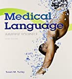 Medical Language Plus MyMedicalTerminologyLab with Pearson EText -- Access Card Package, Turley, MA, BSN, RN, ART, CMT, Susan M, 0133962040