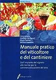 Image de Manuale pratico del viticoltore e del cantiniere