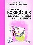capa de Caderno de Exercícios Para Se Organizar Melhor e Viver sem Estresse