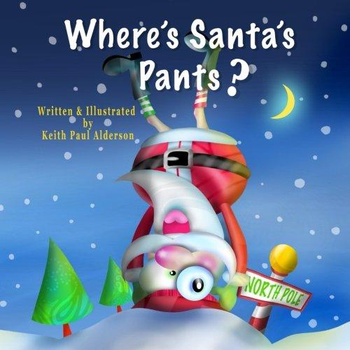 Where's Santa's Pants? pdf