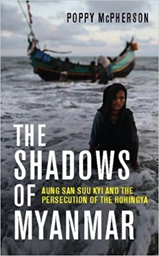 The Shadows of Myanmar: Aung San Suu Kyi and the Persecution