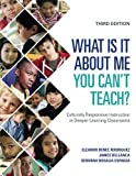 img - for What Is It About Me You Can t Teach?: Culturally Responsive Instruction in Deeper Learning Classrooms book / textbook / text book