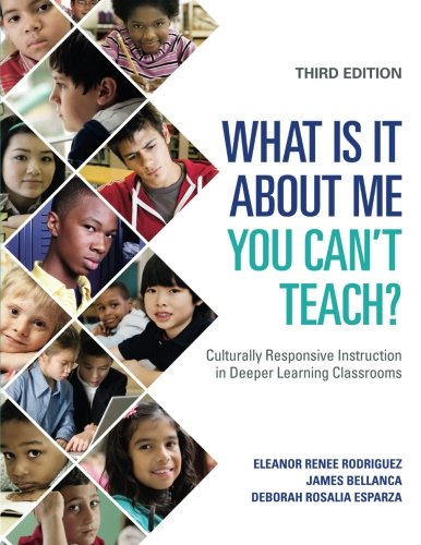 Pdf Teaching What Is It About Me You Can′t Teach?: Culturally Responsive Instruction in Deeper Learning Classrooms