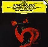 Ravel: Bolero; Rapsodie Espagnole; Ma Mere