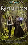 Restriction: Age Of Magic – A Kurtherian Gambit Series (The Rise of Magic Book 1)