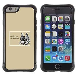 All-Round híbrido Heavy Duty de goma duro caso cubierta protectora Accesorio Generación-II BY RAYDREAMMM - Apple iPhone 6 PLUS 5.5 - Gay Funny Quote Dude Touch Relationships