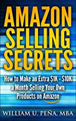 Make an Extra $1K - $10K a Month in the Next 30 - 90 Days by Passively Selling Your Own Products on Amazon       If you are looking for an additional passive income stream, there is no better way than to tap into the 74 Billion dollar ...