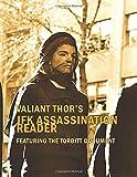 img - for Valiant Thor's JFK Assassination Reader: Featuring the Torbitt Document book / textbook / text book