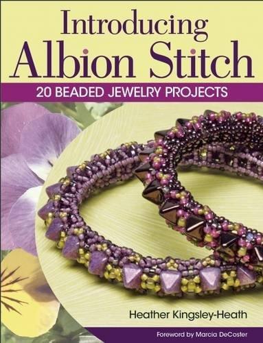Introducing Albion Stitch: 20 Beaded Jewelry Projects pdf epub