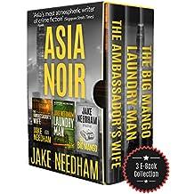 ASIA NOIR: Three Asian Crime Novels in One Volume