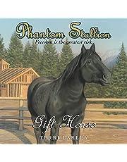 Gift Horse: Phantom Stallion, Book 9