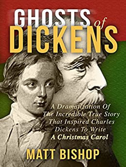 Amazon.com: Ghosts of Dickens: A Dramatization Of The Incredible True Story That Inspired ...