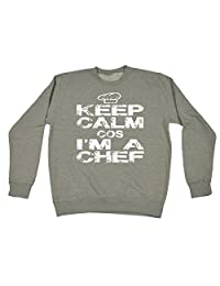 123t Keep Calm Cos I'm A Chef - SWEATSHIRT Funny Christmas Casual Birthday Top