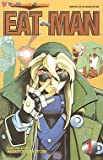 Eat-Man, Edition# 1