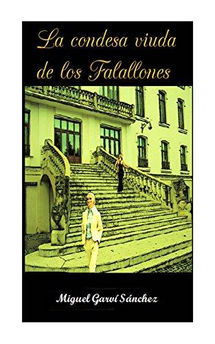 Descargar Libro La Condesa-viuda De Los Falallones Miguel Garví Sánchez
