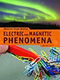 Electric and Magnetic Phenomena, Dean Galiano, 1448812313