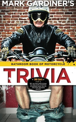 Bathroom Book of Motorcycle Trivia