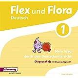 Flex und Flora: Diagnoseheft 1: Mein Weg durch den Deutschunterricht