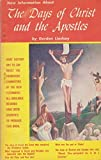 img - for The Days of Christ and the Apostles book / textbook / text book