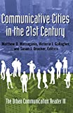 img - for Communicative Cities in the 21st Century: The Urban Communication Reader III book / textbook / text book