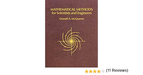 Mathematical methods for scientists and engineers donald a mathematical methods for scientists and engineers donald a mcquarrie 9781891389290 amazon books fandeluxe Image collections