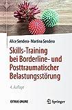 Skills-Training bei Borderline- und Posttraumatischer Belastungsstörung