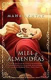 Miel y almendras (Novela (roca)) (Spanish Edition)