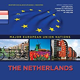 netherlands and european union Get involved in european policy making  life and business in the eu  living, working, travelling in the eu  netherlands capital: amsterdam official eu language(s): dutch eu member country: since 1 january 1958  court of justice of the european union (cjeu) european central bank (ecb) european court of auditors (eca).
