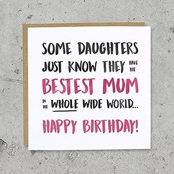 Feliz cumpleaños Bestest Mum Tarjeta - no momia, Madre, mamá ...