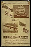 img - for Wooden ships and iron men;: The story of the square-rigged merchant marine of British North America, the ships, their builders and owners, and the men who sailed them book / textbook / text book