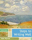 Steps to Writing Well, Wyrick, Jean, 1133311318