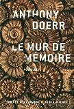 vignette de 'Le mur de mémoire (Anthony Doerr)'