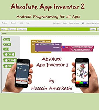 Absolute App Inventor 2: Android Programming for all ages (English ...