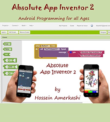 Absolute App Inventor 2: Android Programming for all ages