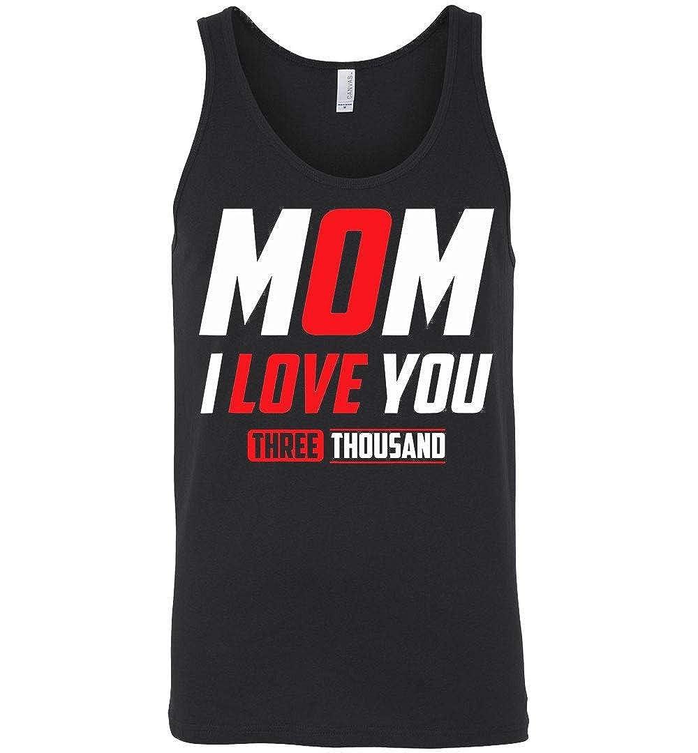 Mom I Love You 3000 Tank Top 5436 Shirts