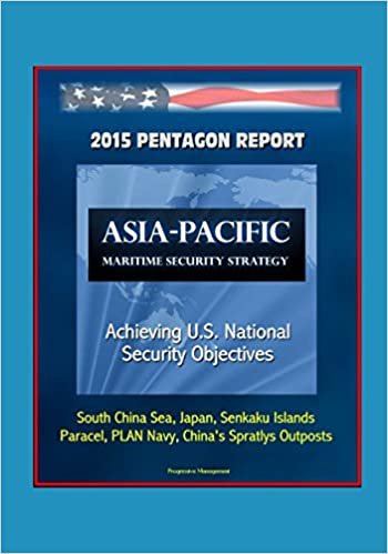 2015 Pentagon Report: Asia-Pacific Maritime Security Strategy