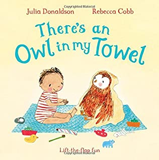 book cover of There\'s an Owl in My Towel