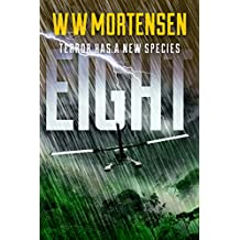 EIGHT: Terror Has A New Species