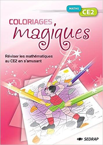 Coloriages Magiques Maths Ce2 Amazon Co Uk 9782758116325 Books
